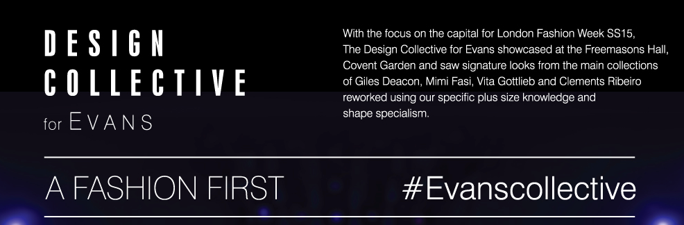 Design Collective for Evans S/S15 Catwalk Show