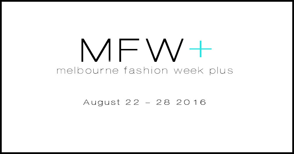 Melbourne Fashion Week Plus