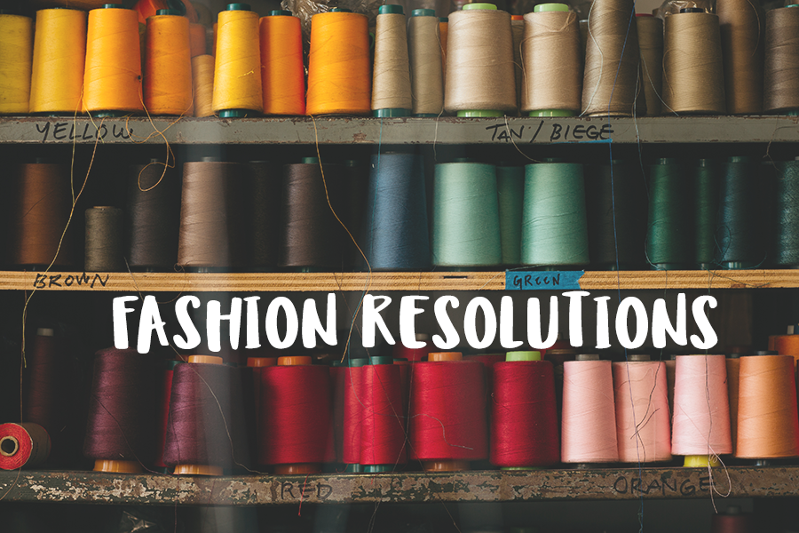 New Years Resolutions for fashion