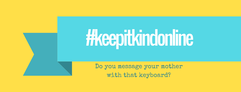 keep it kind online - do you message your mother with that keyboard?